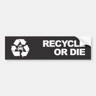 recicle o muera pegatina para el parachoques pegatina para auto