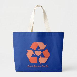 Recicle su amor conmigo bolso bolsas