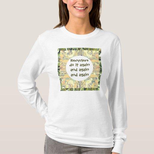 Recicle una y otra vez la camiseta