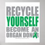 Recíclese donante de órganos poster