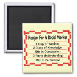 Recipe for a Social Worker 2 Inch Square Magnet