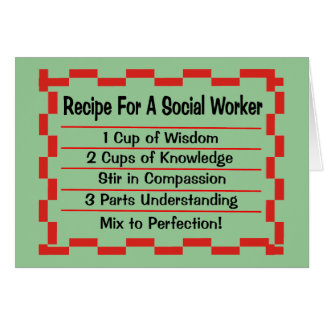 Recipe for a Social Worker Cards