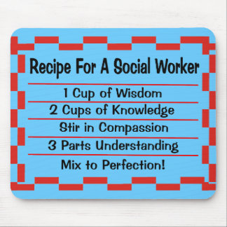 Recipe for a Social Worker Mouse Pad