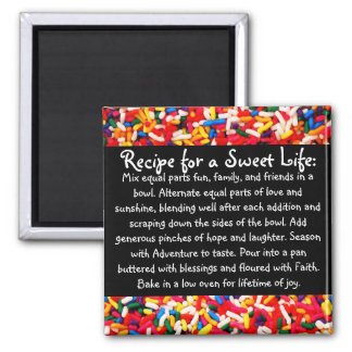 Recipe for a Sweet Life Magnet