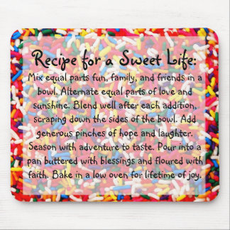 Recipe for a Sweet Life Mousepad