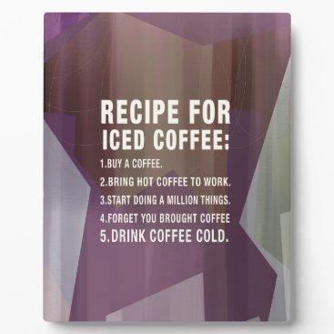 Recipe for Cold Coffee Plaque