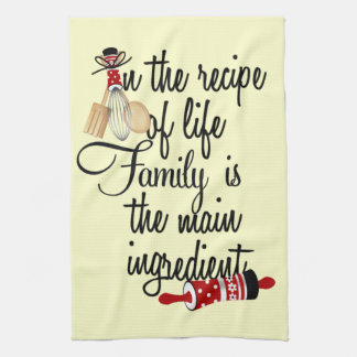 Recipe of life is family Kitchen Towel