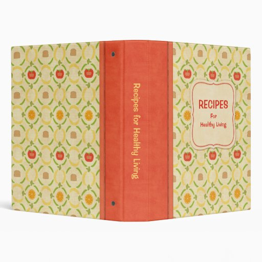 Recipes for Healthy Living Cookbook 3 Ring Binder