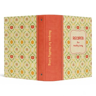 Recipes for Healthy Living Cookbook binder