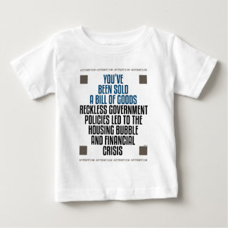 Reckless Government Policies Baby T-Shirt