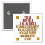Reckless Government Policies Pins