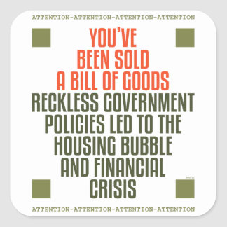 Reckless Government Policies Square Sticker