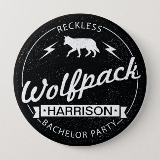 Reckless Wolfpack Bachelor Party Grooms Name Pinback Button