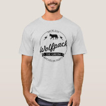 Reckless Wolfpack Bachelor Party Groomsmen Names T-Shirt