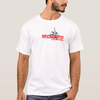 RECKONING- Front only. T-Shirt