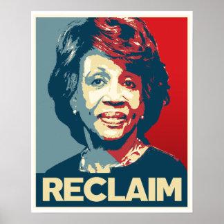 RECLAIM - Maxine Waters Propaganda Poster --