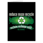 Reclaim, Recharge and Recycle Greeting Card