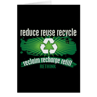 Reclaim, Recharge and Recycle Greeting Cards