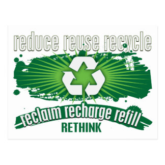 Reclaim Recharge and Recycle Post Card