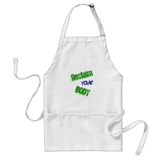 Reclaim Your Body Adult Apron