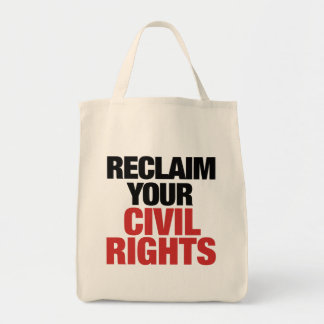Reclaim your Civil Rights Tote Bag