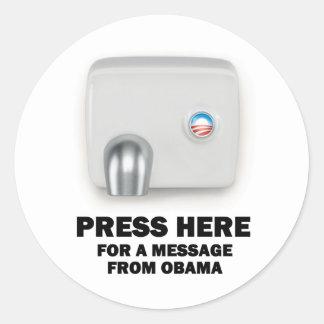 RECLAME AQUÍ un mensaje de Obama Etiqueta Redonda