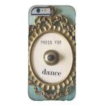 Reclame caso del iPhone de la danza Funda Para iPhone 6 Barely There