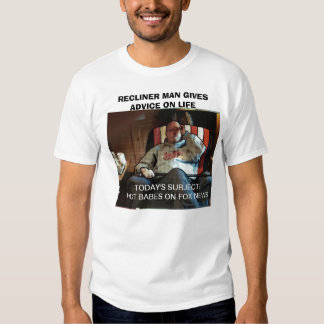 RECLINER MAN GIVES ADVICE ON LIFE T-Shirt
