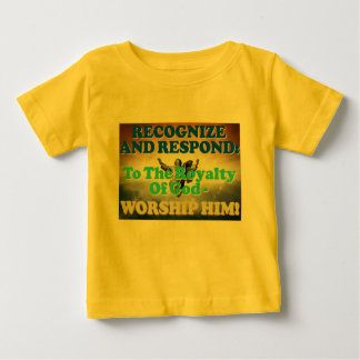 Recognize and respond to God's royalty! Tshirts