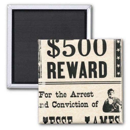 Recompensa por Jesse James Imán Cuadrado