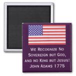 Reconocemos no soberano pero dios, y a ningún rey  imán para frigorifico