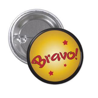 Reconocimiento y aprecio del BRAVO Pin Redondo De 1 Pulgada