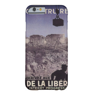 Reconstruct (1945)_Propaganda poster Barely There iPhone 6 Case