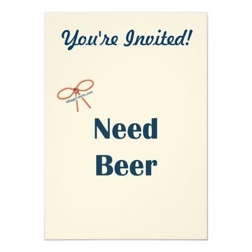 Recordatorios de la cerveza de la necesidad invitación 12,7 x 17,8 cm