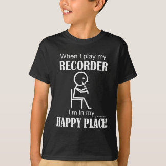 Recorder Happy Place T-Shirt