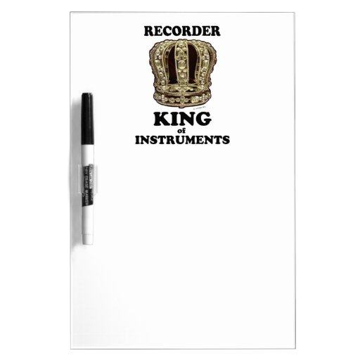 Recorder King of Instruments Dry Erase Boards