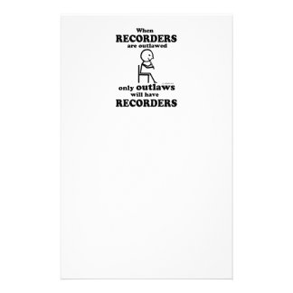 Recorders Outlawed Stationery