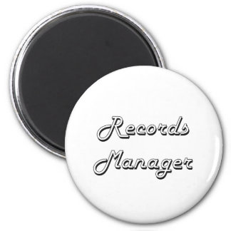 Records Manager Classic Job Design 2 Inch Round Magnet