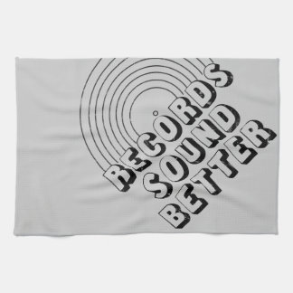 Records Sound Better Kitchen Towels