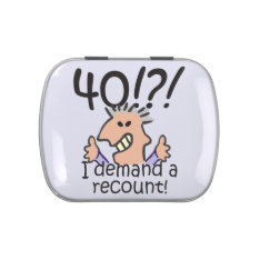 Recount 40th Birthday Candy Tin at Zazzle
