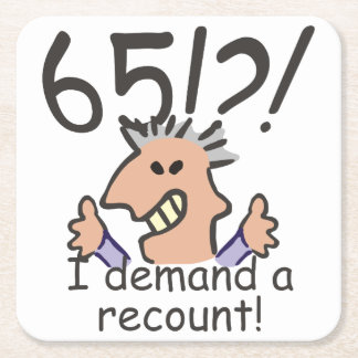 Recount 65th Birthday Square Paper Coaster