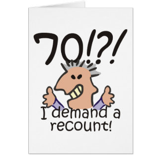 Recount 70th Birthday Greeting Cards