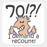 Recount 70th Birthday Square Sticker