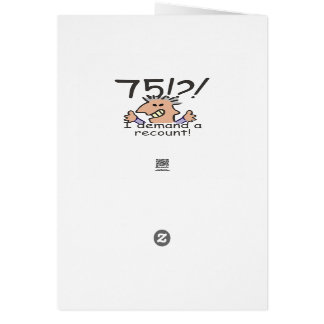 Recount 75th Birthday Greeting Card