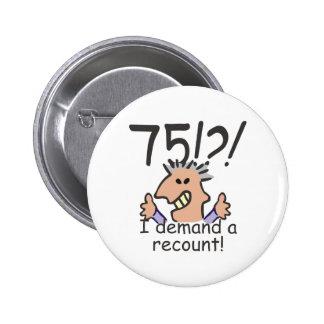 Recount 75th Birthday Pinback Button