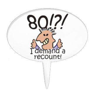 Recount 80th Birthday Cake Topper