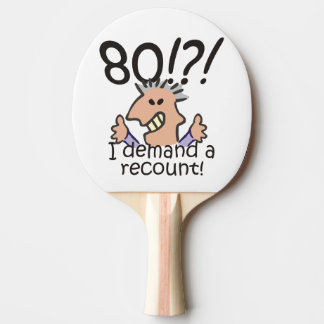 Recount 80th Birthday Ping Pong Paddle