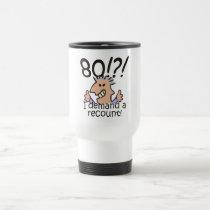 Recount 80th Birthday Travel Mug