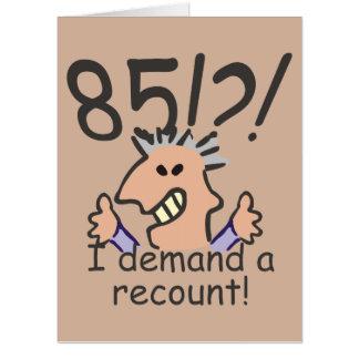 Recount 85th Birthday Card