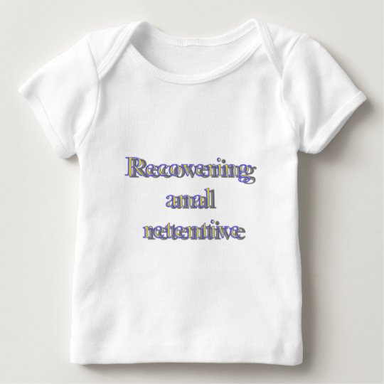 recovering.... baby T-Shirt